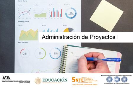 Administración de Proyectos I
